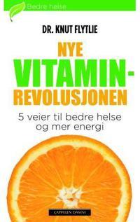 Nye vitaminrevolusjonen