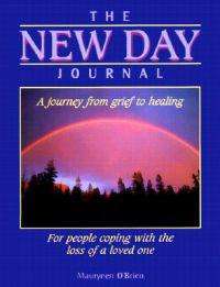 The New Day Journal: A Journey from Grief to Healing