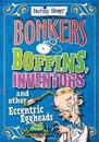 Barmy Biogs: Bonkers Boffins, Inventors & other Eccentric Eggheads