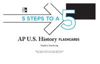 5 Steps to a 5: AP U.S. History Flashcards