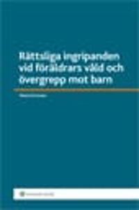 Rättsliga ingripanden vid föräldrars våld och övergrepp mot barn : - Maria Forsman | Laserbodysculptingpittsburgh.com