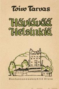 Häviävää Helsinkiä (näköispainos)