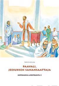 Paavali, Jeesuksen sanansaattaja