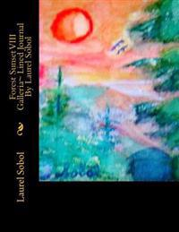 Forest Sunset VIII Galleria Lined Journal by Laurel Sobol