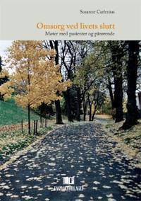 Omsorg ved livets slutt - Susanne Carlenius | Ridgeroadrun.org