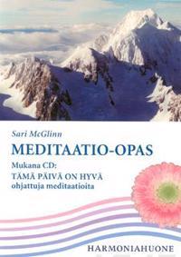 Meditaatio-opas (+cd Tämä päivä on hyvä)