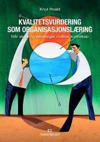 Kvalitetsvurdering som organisasjonslæring