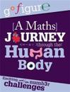 Go Figure: A Maths Journey through the Human Body