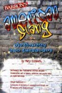 American Slang Dictionary and Thesaurus
