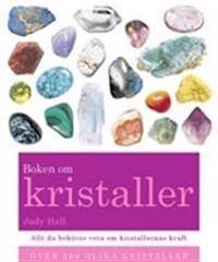 Boken om kristaller : din kompletta guide till kristaller