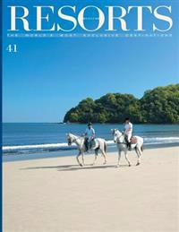 Resorts 41: The World's Most Exclusive Destinations