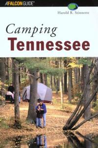 A Falcon Guide : Camping Tennessee