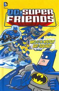 Who Is the Mystery Bat-Squad?