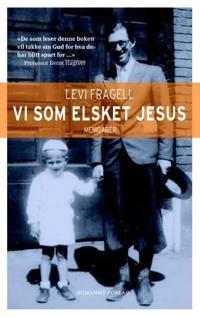 Vi som elsket Jesus - Levi Fragell pdf epub