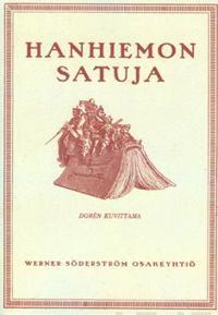 Hanhiemon satuja (näköispainos)