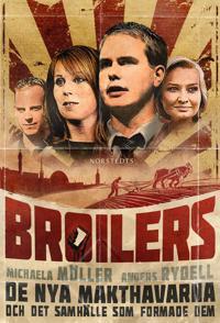 Broilers : de nya makthavarna och det samhälle som formade dem