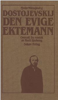 Den evige ektemann. Bd. 9 - Fjodor Mikhajlovitsj Dostojevskij pdf epub