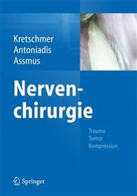 Nervenchirurgie: Trauma, Tumor, Kompression