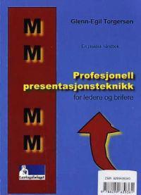 Profesjonell presentasjonsteknikk for ledere og brifere - Glenn-Egil Torgersen | Ridgeroadrun.org