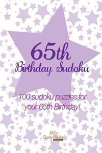 65th Birthday Sudoku: 100 Sudoku Puzzles for Your 65th Birthday!