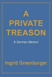 A Private Treason