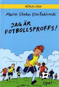 Jag är fotbollsproffs!