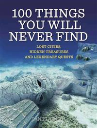 100 Things You Will Never Find