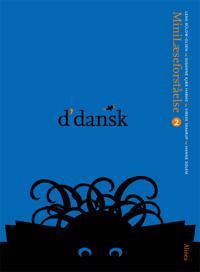 D'dansk - minilæseforståelse 2