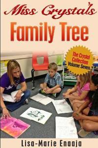Miss Crystal's Family Tree