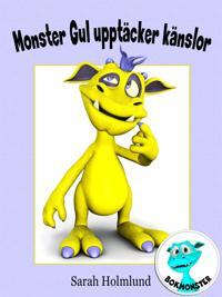 Monster Gul upptäcker känslor
