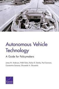 Autonomous Vehicle Technology: A Guide for Policymakers