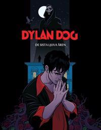 Dylan Dog. De sista ljuva åren