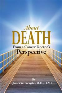 About Death from a Cancer Doctor's Perspective
