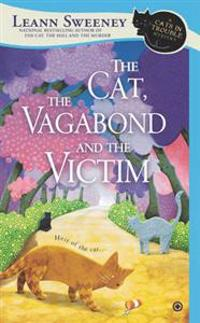 The Cat, the Vagabond, and the Victim
