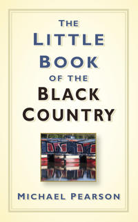 The Little Book of the Black Country