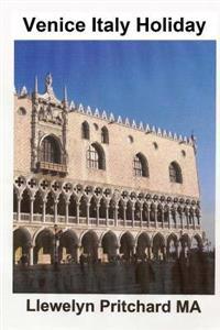 Venice Italy Holiday: : Italie, Vakantie, Venetie, Reizen, Toerisme