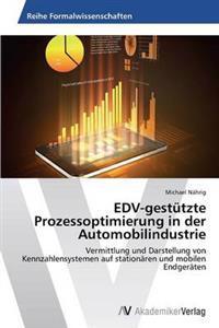 Edv-Gestutzte Prozessoptimierung in Der Automobilindustrie