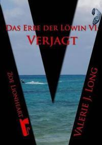 Das Erbe Der Lowin VI: Verjagt