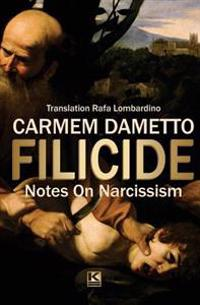 Filicide: Notes on Narcissism