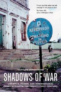 Shadows of war - violence, power, and international profiteering in the twe
