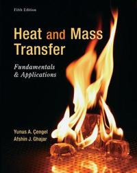 Heat and Mass Transfer: Fundamentals & Applications