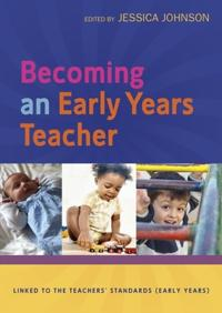 Becoming an Early Years Teacher: From Birth to Five Years