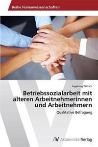 Betriebssozialarbeit Mit Alteren Arbeitnehmerinnen Und Arbeitnehmern