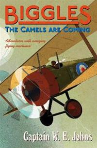 Biggles: the camels are coming