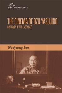 The Cinema of Ozu Yasujiro