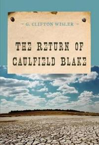 The Return of Caulfield Blake