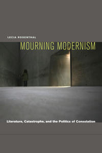 Mourning Modernism