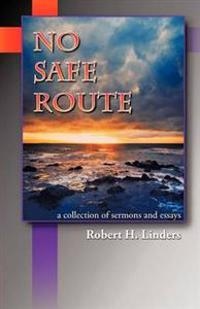No Safe Route