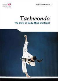 Taekwondo: The Unity of Body, Mind and Spirit