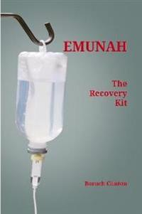 Emunah - The Recovery Kit